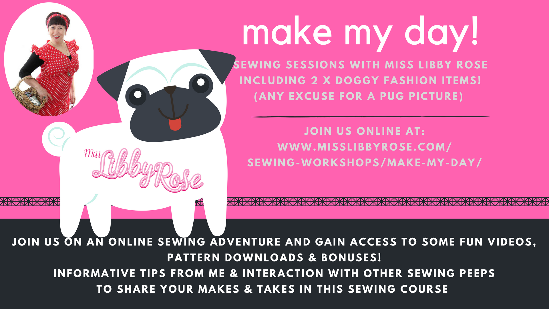 make my day online sewing sessions with miss libby rose miss libby rose the pink sewing bus. Black Bedroom Furniture Sets. Home Design Ideas