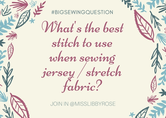 What's the best stitch to use when sewing stretch fabric?