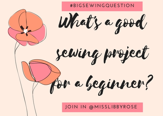 What's a good sewing project for a beginner?